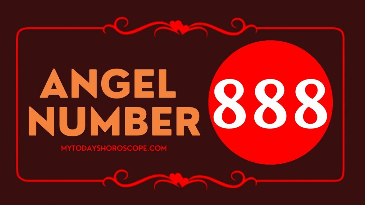 Angel Number 888- Meaning and Symbolism